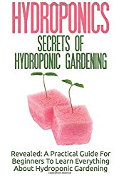 Secrets Of Hydroponic Gardening