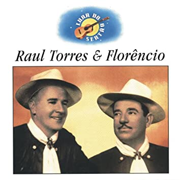 Luar Do Sertão 2 - Raul Torres E Florêncio