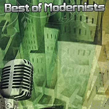 Best of Modernists