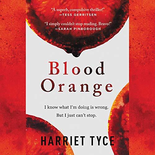 Blood Orange Audiobook By Harriet Tyce cover art