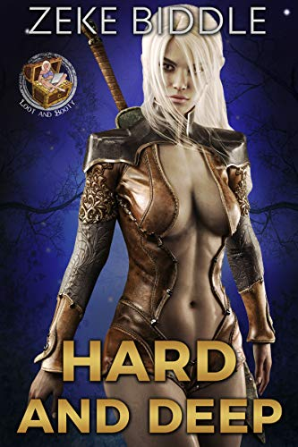 Hard and Deep (Loot and Booty Book 2)
