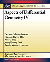 Aspects of Differential Geometry IV (Synthesis Lectures on Mathematics and Statistics)