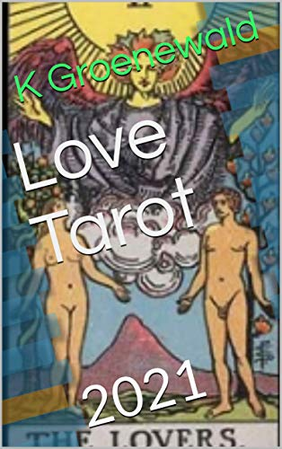Love Tarot: 2021 (English Edition)