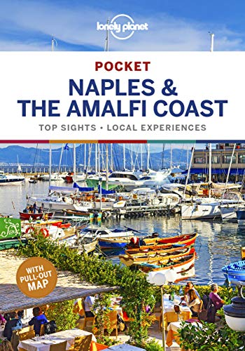 Lonely Planet Pocket Naples & the Amalfi Coast [Lingua Inglese]: top sights, local experiences