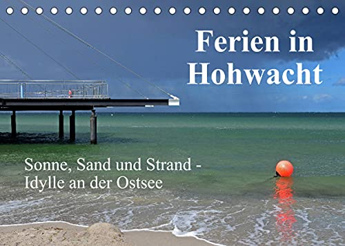 Ferien in Hohwacht (Tischkalender 2022 DIN A5 quer)