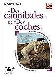 Des cannibales suivi de Des coches - BAC 2021 - Format Kindle - 2,99 €