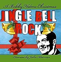 Jingle Bell Rock by Bobby Helms