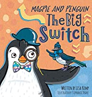 Magpie and Penguin: The Big Switch