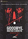 Goodbye, Mister Christie