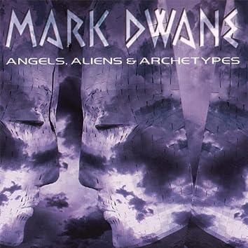 Angels, Aliens & Archetypes