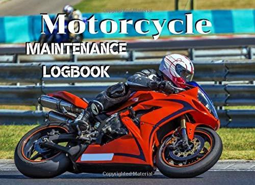 Motorcycle Maintenance Logbook: Motorcycle maintenance Logbook, Moto, Scooter, Maxi Scooter | Format 8,25