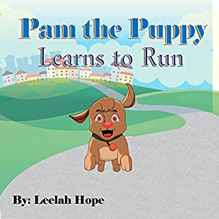 Value Books for Kids: Pam the Puppy Learns to Run (bedtime stories for kids ages 2-6 Book 1) audiobook cover art