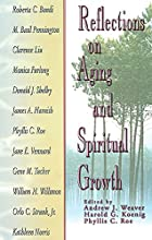Reflections on Aging and Spiritual Growth