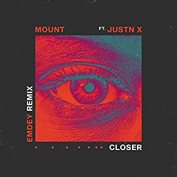 Closer (Emdey Remix)