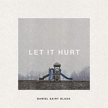 Let It Hurt