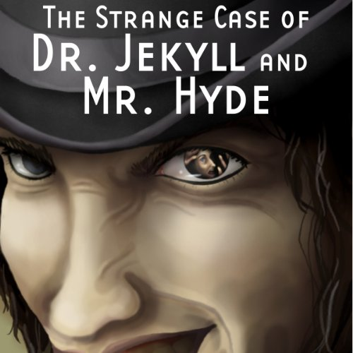 The Strange Case of Dr. Jekyll and Mr. Hyde (Dramatized)