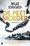 De peetmoeder: Het enige wat ze wilde, was een normaal leven. Wat ze kreeg was wraak. (Dutch Edition)