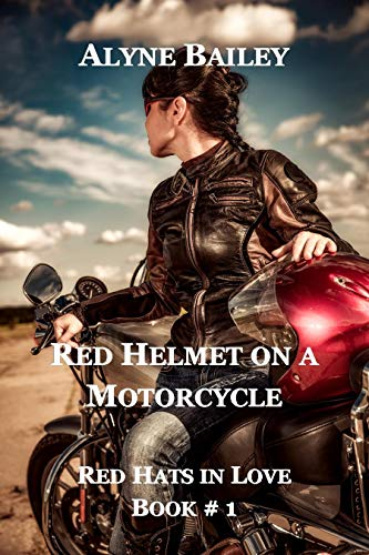 Red Helmet On A Motorcycle: Red Hats In Love Book 1 (English Edition)