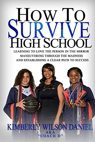 How to Survive High School: A Navigation Guide and Journal for the Teen Girl