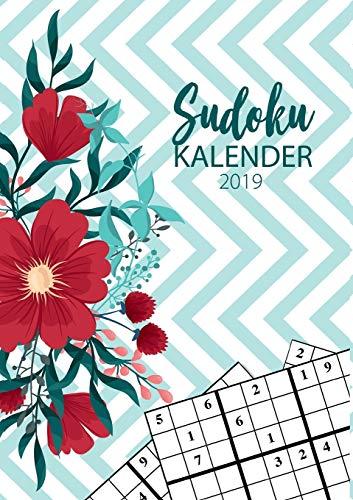 Sudoku Kalender 2019 - Terminkalender & Planer 2019 mit über 90 kniffligen Rätseln: Erlebe deinen Alltag mit Sudoku