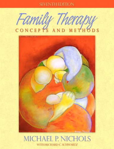 Family Therapy: Concepts and Methods (7th Edition)