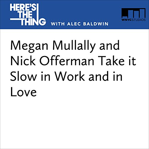 Megan Mullally and Nick Offerman Take It Slow in Work and in Love audiobook cover art