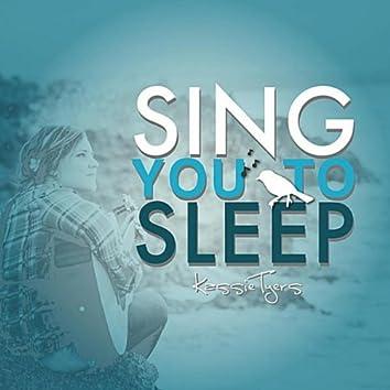Sing You To Sleep