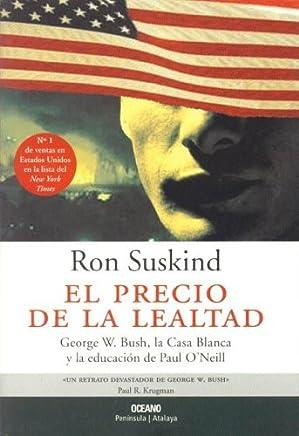 El Precio De La Lealtad/the Price Of Loyalty