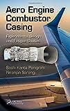 Aero Engine Combustor Casing: Experimental Design and Fatigue Studies...