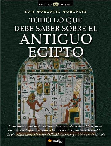 Todo lo que debe saber sobre el Antiguo Egipto (Historia Incógnita)