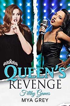 Queen's Revenge, Filthy Games - A Billionaire Curvy Woman Office Romance by [Mya Grey]