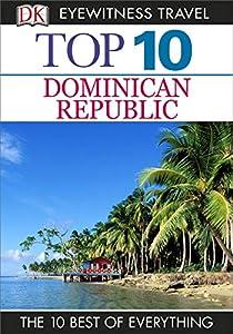 DK Eyewitness Top 10 Dominican Republic (Pocket Travel Guide)