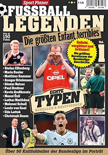 Sport Planer FUSSBALL LEGENDEN Vol. 1: Die größten Enfant terribles