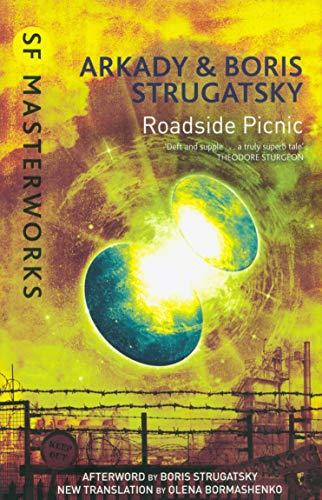 Roadside Picnic: Boris Strugatsky & Arkady Strugatsky