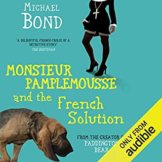Monsieur Pamplemousse and the French Solution audiobook cover art