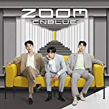 ZOOM / CNBLUE