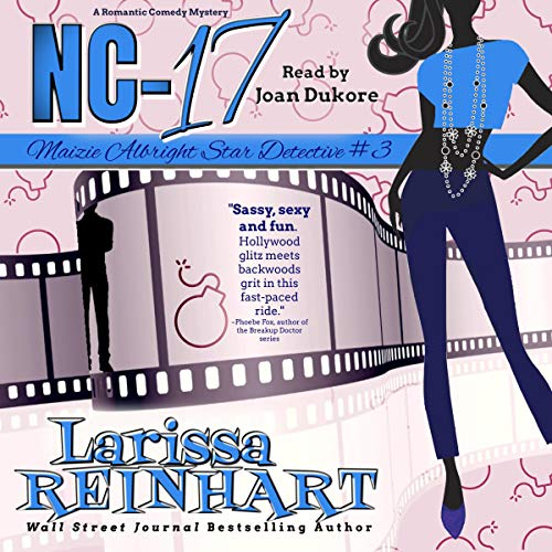 NC-17: A Maizie Albright Humorous Romantic Mystery cover art