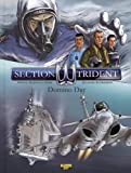 Section trident, Tome 1 - Domino Day