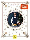 Rachs Rezepte für Weihnachten (GU Autoren-Kochbücher)