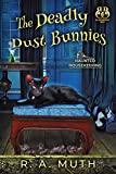 The Deadly Dust Bunnies (Haunted Housekeeping Book 2)