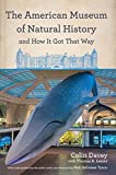 The American Museum of Natural History and How It Got That Way (English Edition)