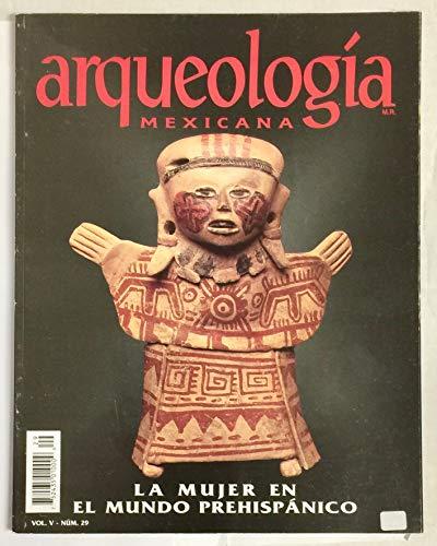 Arqueologia Mexicana, Volume 5, Number 29