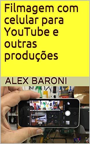 Filmagem com celular para YouTube e outras produções