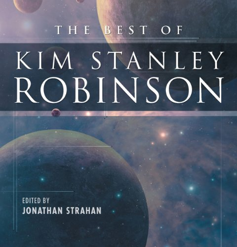 The Best of Kim Stanley Robinson audiobook cover art