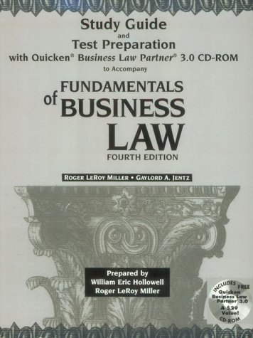 Study Guide and Test Preparation With Quicken Business Law Partner 3.0 Cd-Rom to Accompany Fundamentals of Business Law