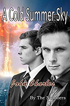 A Cold Summer Sky: An Asher Radman Mystery (By The Numbers Book 1) by [John Charles]