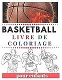 Basketball Livre De Coloriage pour enfants: Le meilleur livre de coloriage sur les joueurs de basket-ball étoiles