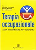 Terapia occupazionale. Ausili e metodologie per l'autonomia