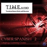 T.I.M.E Audio 'Cyber Spanish 2'