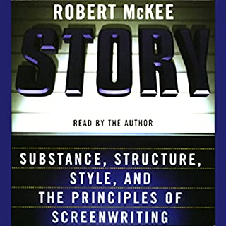 Story     Substance, Structure, Style, and the Principles of Screenwriting              Autor:                                                                                                                                 Robert McKee                               Sprecher:                                                                                                                                 Robert McKee                      Spieldauer: 6 Std. und 12 Min.     48 Bewertungen     Gesamt 4,5